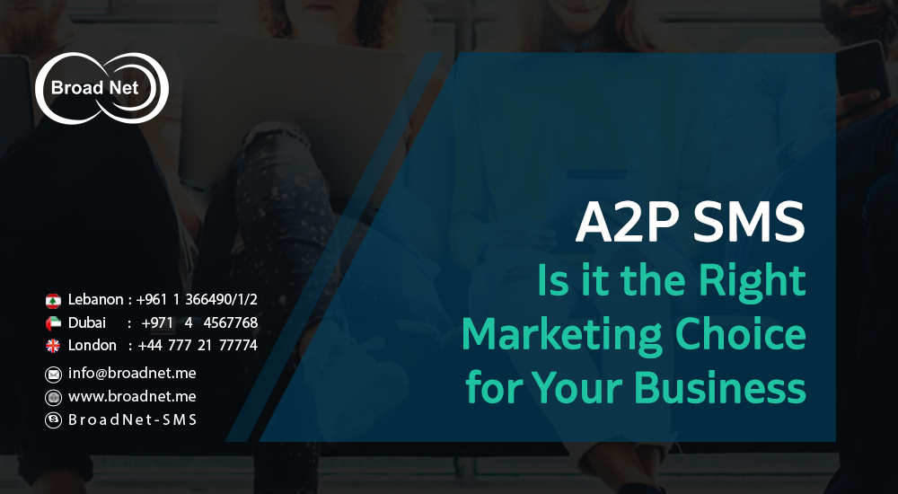A2P SMS - Is it the Right Marketing Choice for Your Business