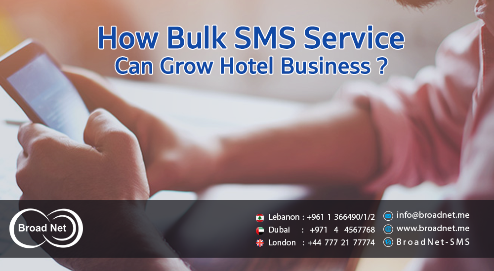 How Bulk SMS service can grow Hotel business