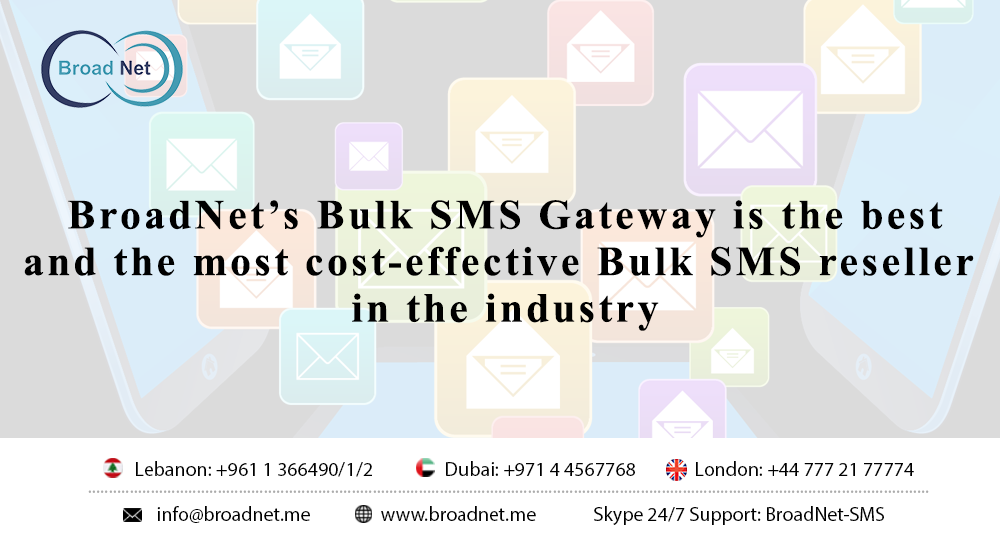 BroadNet's Bulk SMS Gateway is the best and the most cost