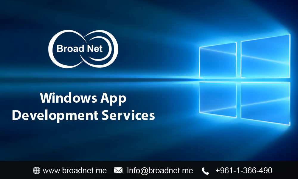 BroadNet Technologies offers professional, custom and feature-rich Windows app development services