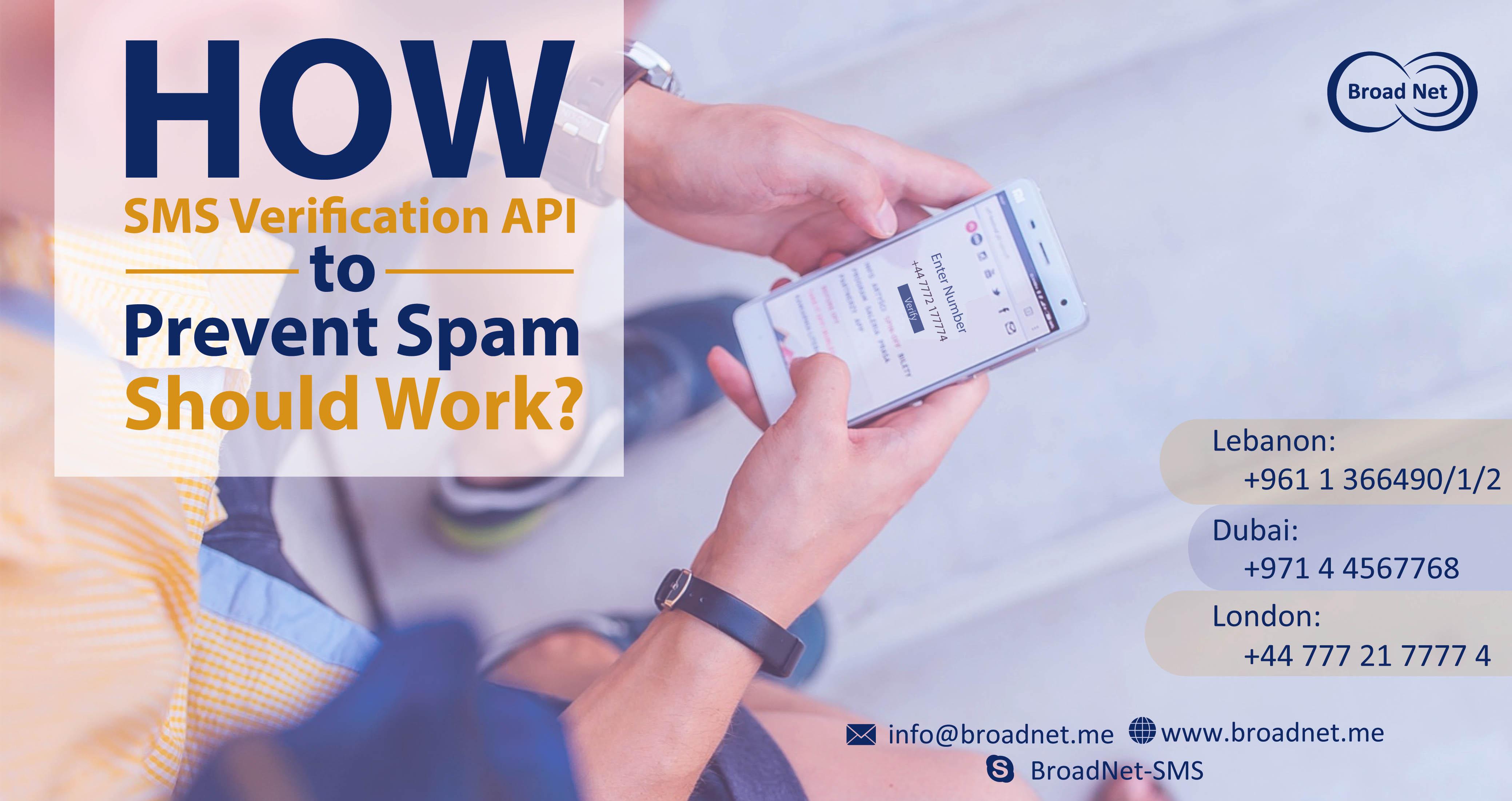 How SMS verification API to Prevent Spam should work ?